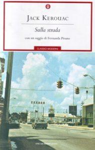 """Copertina """"On the Road"""" dell'edizione Oscar Mondadori."""